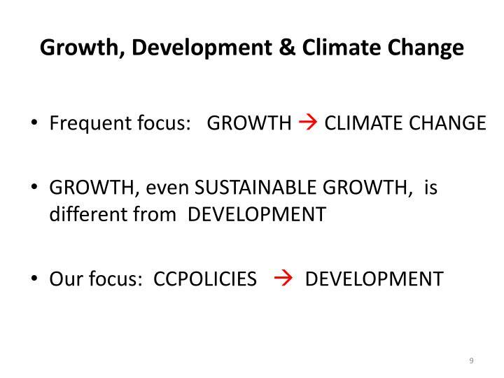 Growth, Development & Climate Change