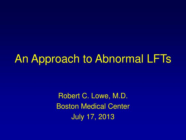 an approach to abnormal lfts n.
