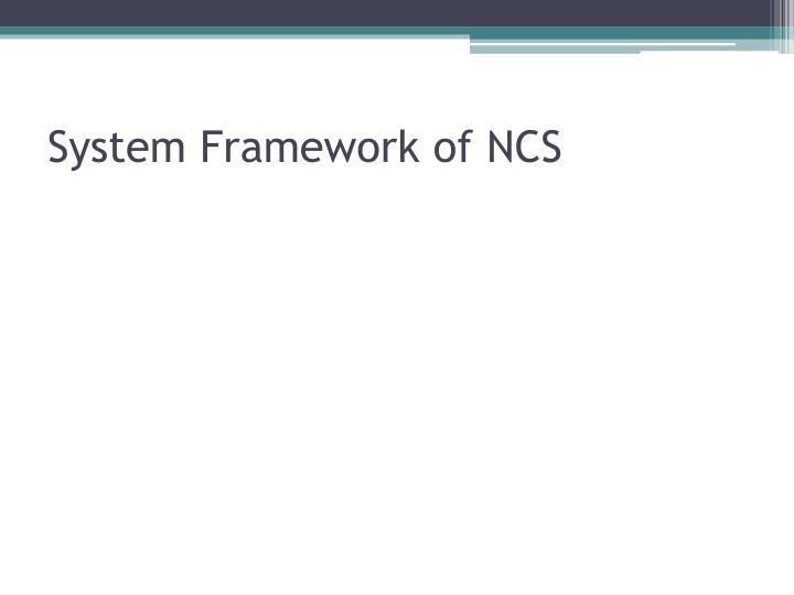 System Framework of NCS