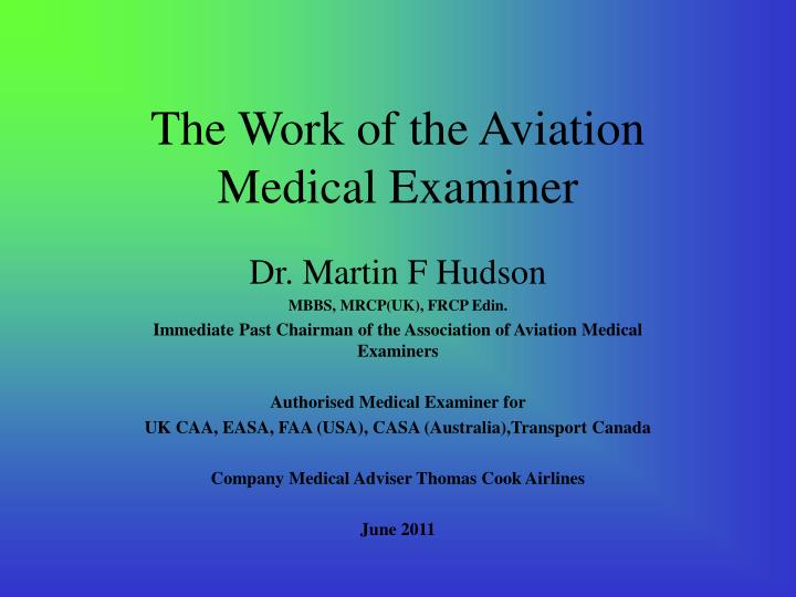 the work of the aviation medical examiner n.
