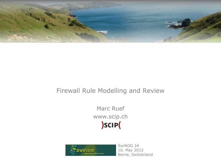 Firewall rule modelling and review