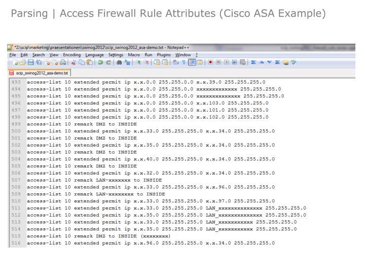 Parsing | Access Firewall Rule Attributes (Cisco ASA Example)