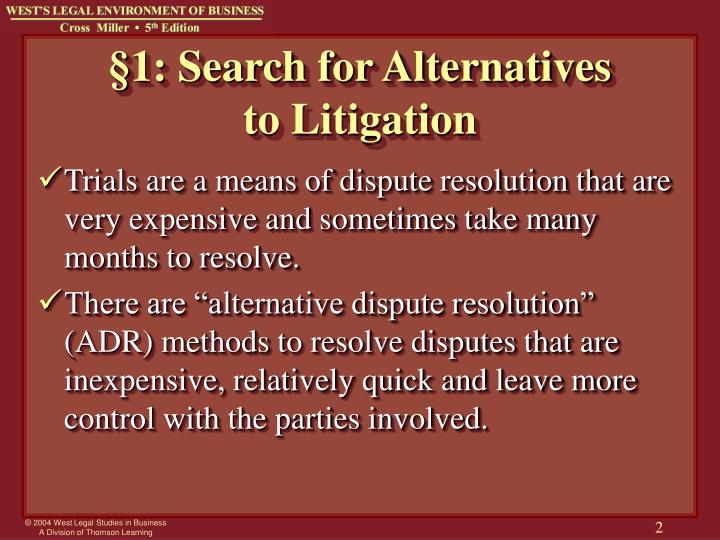 1 search for alternatives to litigation