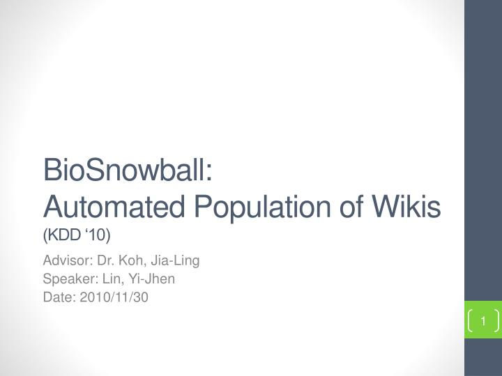 biosnowball automated population of wikis kdd 10 n.