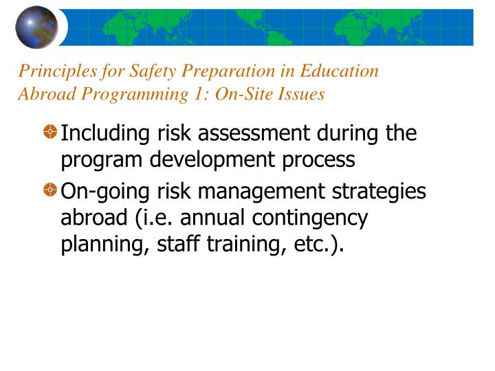 Principles for Safety Preparation in Education Abroad Programming 1: On-Site Issues