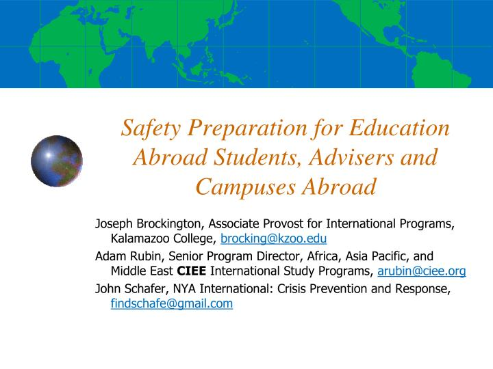 Safety preparation for education abroad students advisers and campuses abroad