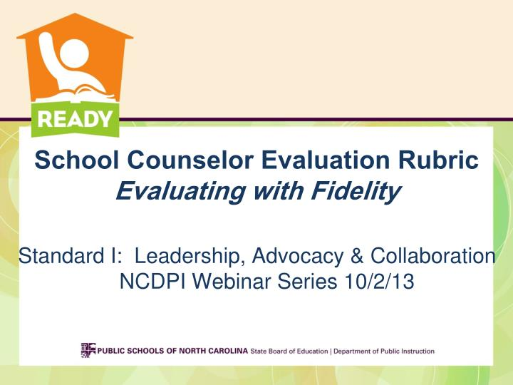 school counselor evaluation rubric evaluating with fidelity n.