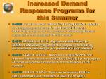 increased demand response programs for this summer