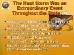 the heat storm was an extraordinary event throughout the state 1