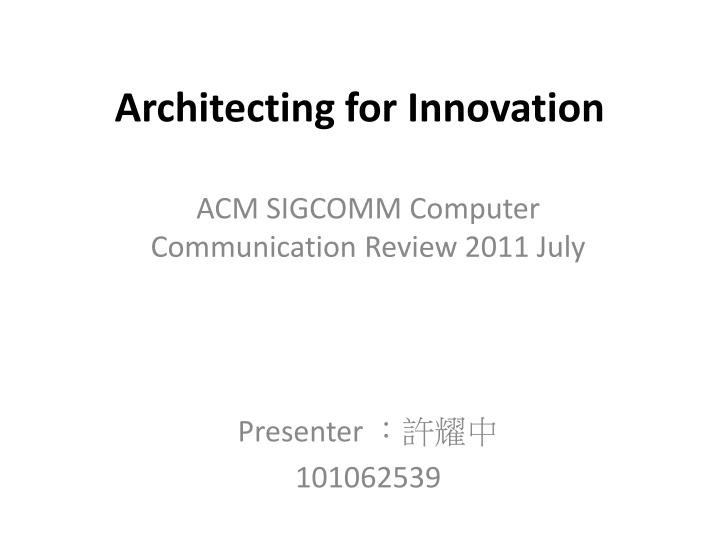 Architecting for innovation