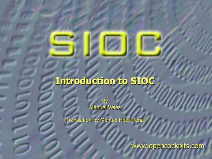 introduction to sioc by manuel v lez translation by manuel hdez pe a n.