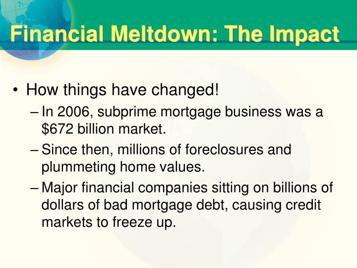 countrywide financial subprime meltdown ethics mandi The subprime loan financial crisis was the worst financial crisis since the great depression (brief summary) the federal government decided to step in and congress created the dodd-frank wall street reform and consumer protection act.