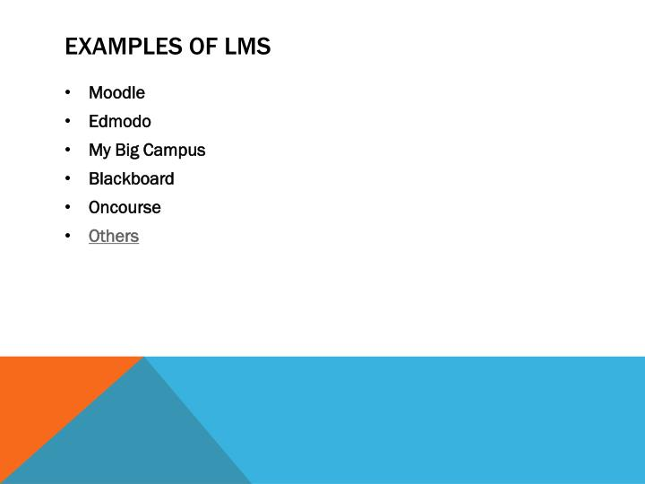 Examples of LMS