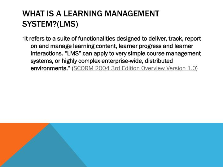 What is a Learning Management System?(LMS)