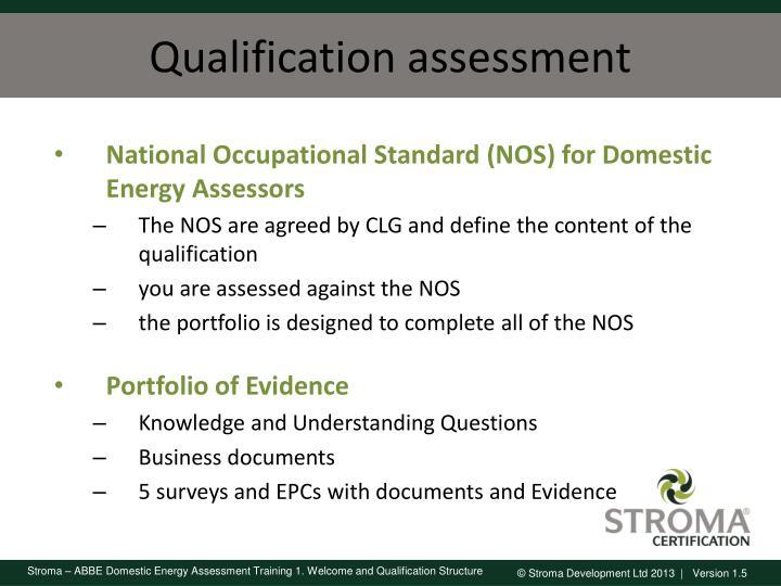 Qualification assessment