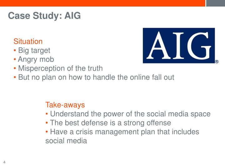 case study aig An audit report may be a standard unmodified opinion, a qualified opinion, an adverse opinion, or a disclaimer of opinion a standard unmodified report is used when an auditor's opinion is that there is a reasonable assurance that the financial statements of a company are reliable, accurate and that they comply with the standards, laws, and.