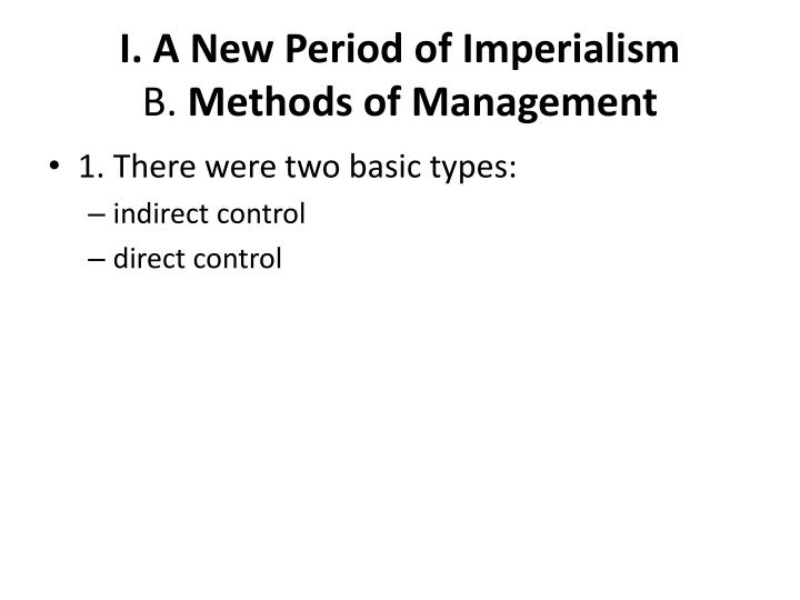 I. A New Period of Imperialism