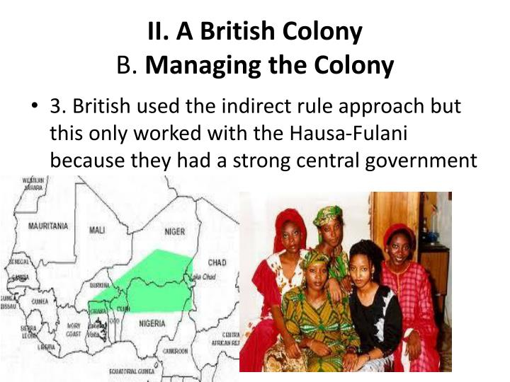 II. A British Colony