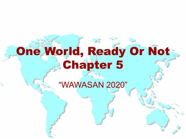 one world ready or not chapter 5 n.