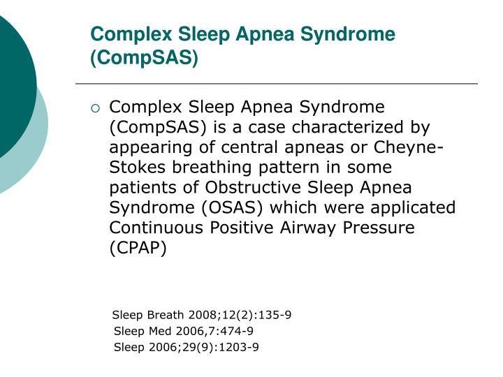 Complex sleep apnea syndrome compsas