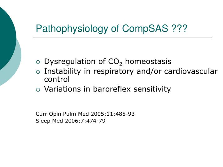 Pathophysiology of CompSAS ???