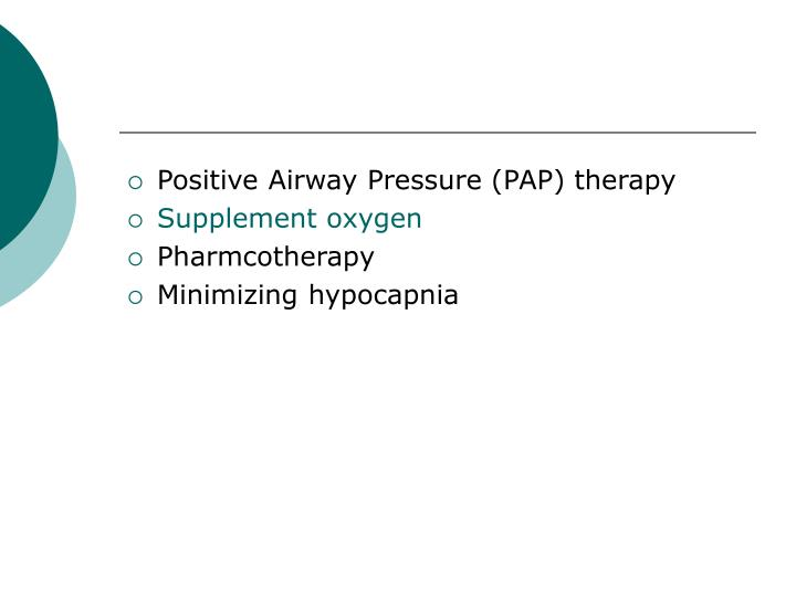 Positive Airway Pressure (PAP) therapy