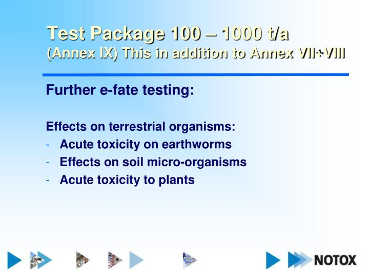 Test Package 100 – 1000 t/a