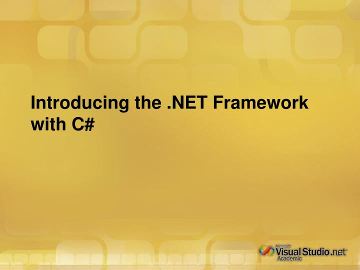 introducing the net framework with c n.