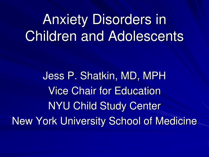 anxiety disorders in children and adolescents n.