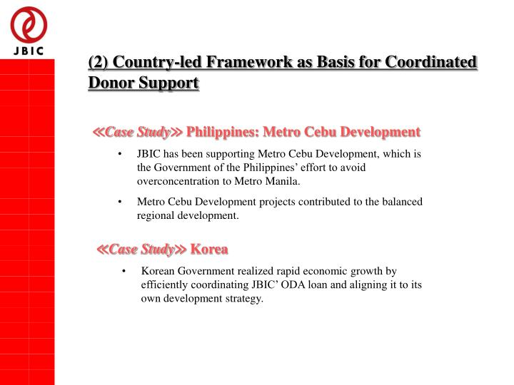 (2) Country-led Framework as Basis for Coordinated Donor Support