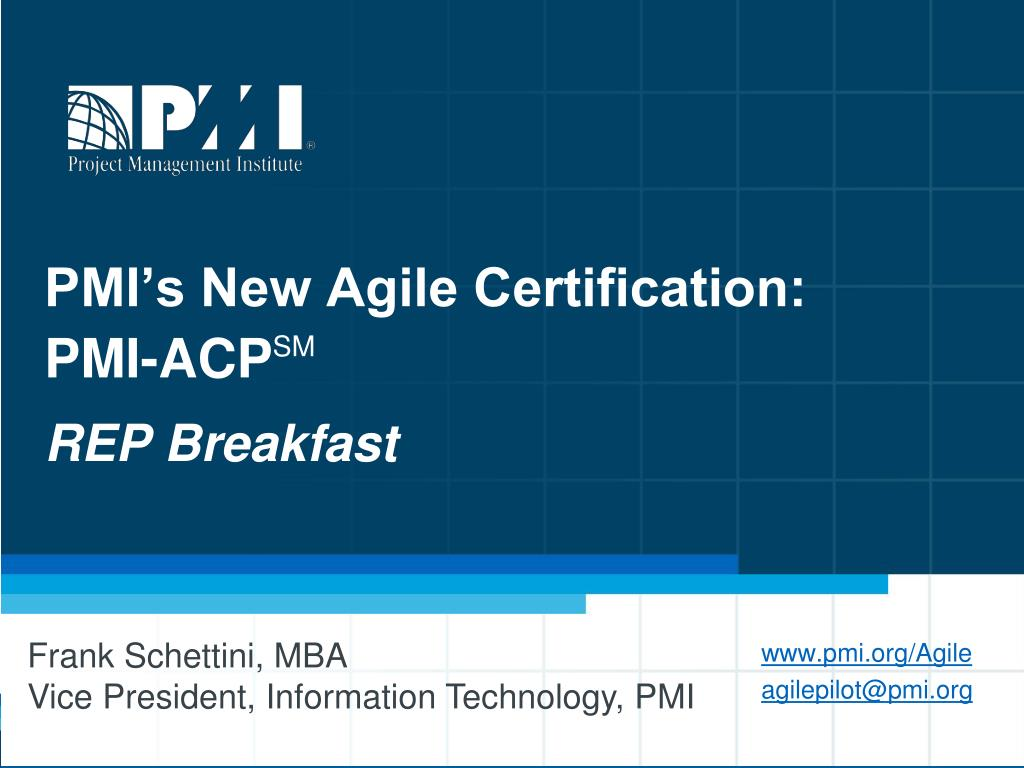 Ppt Pmis New Agile Certification Pmi Acp Sm Rep Breakfast
