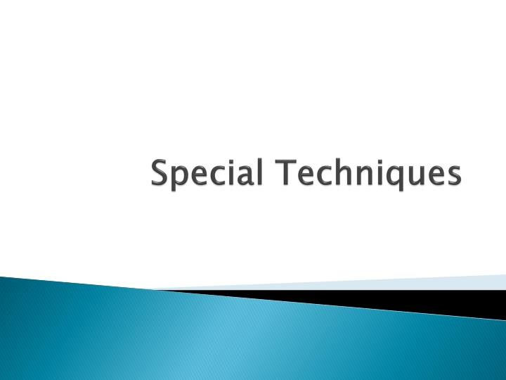 special techniques n.