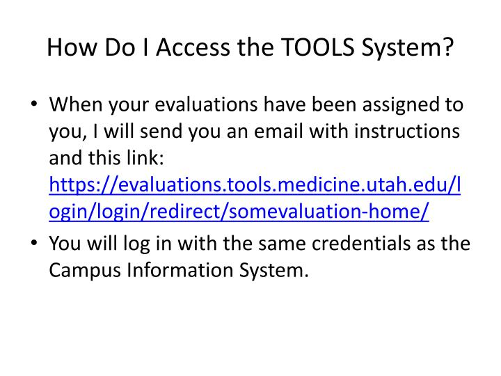 How Do I Access the TOOLS System?
