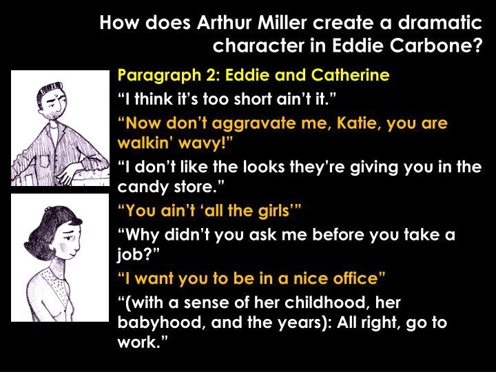 how does arthur miller use the