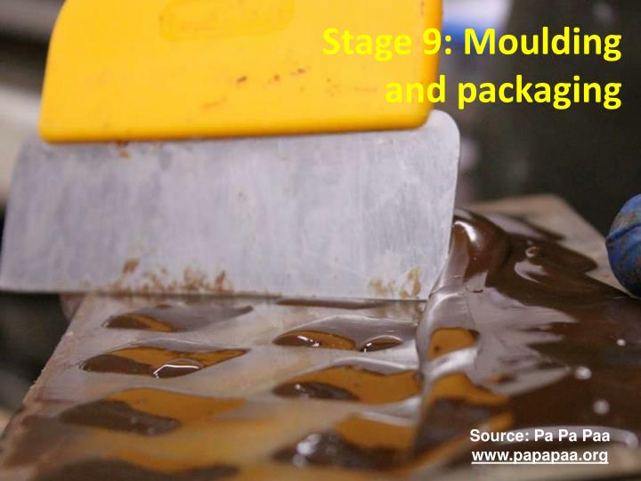 Stage 9: Moulding and packaging