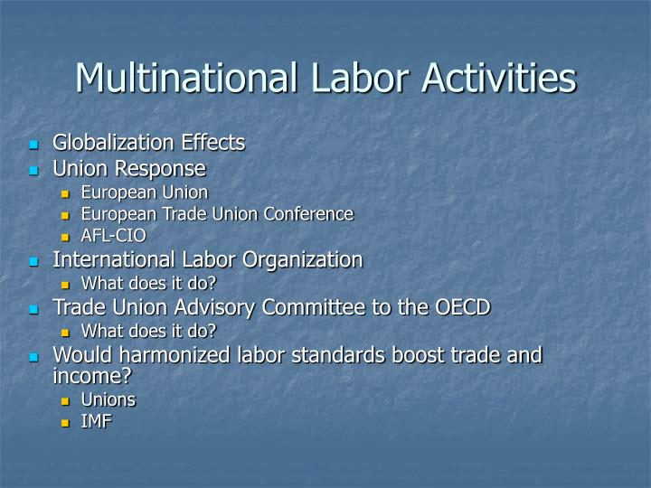 Multinational Labor Activities