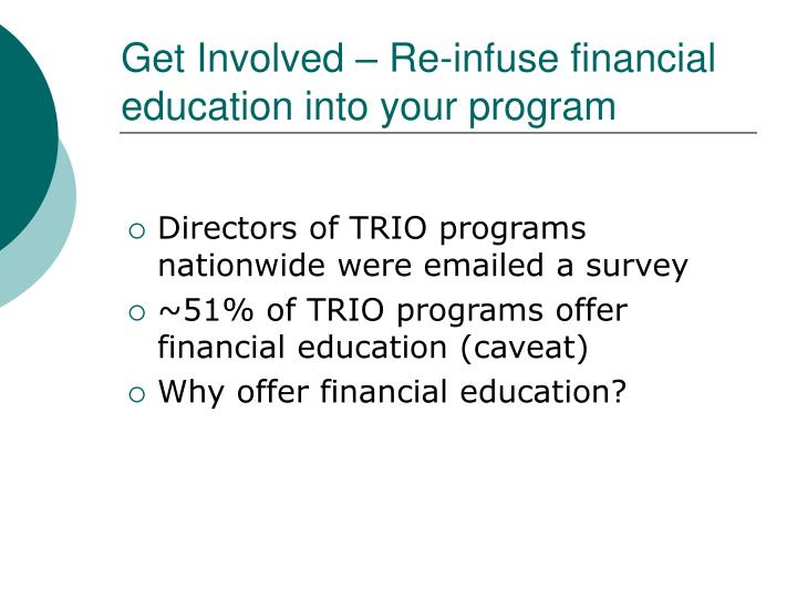 Get Involved – Re-infuse financial education into your program