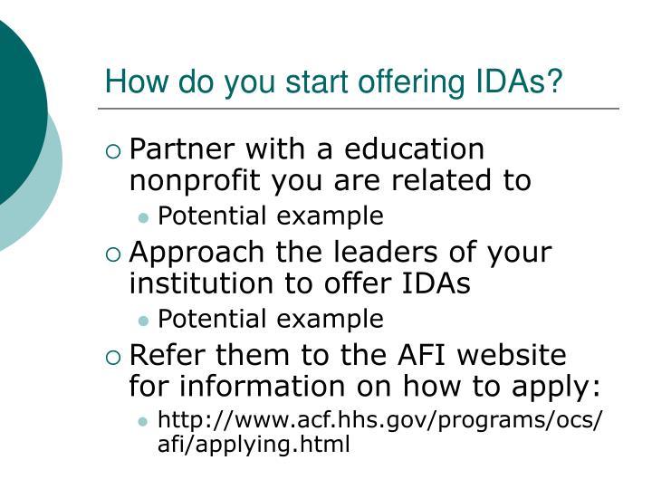 How do you start offering IDAs?
