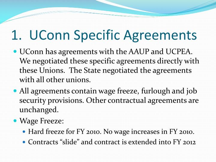 1.  UConn Specific Agreements