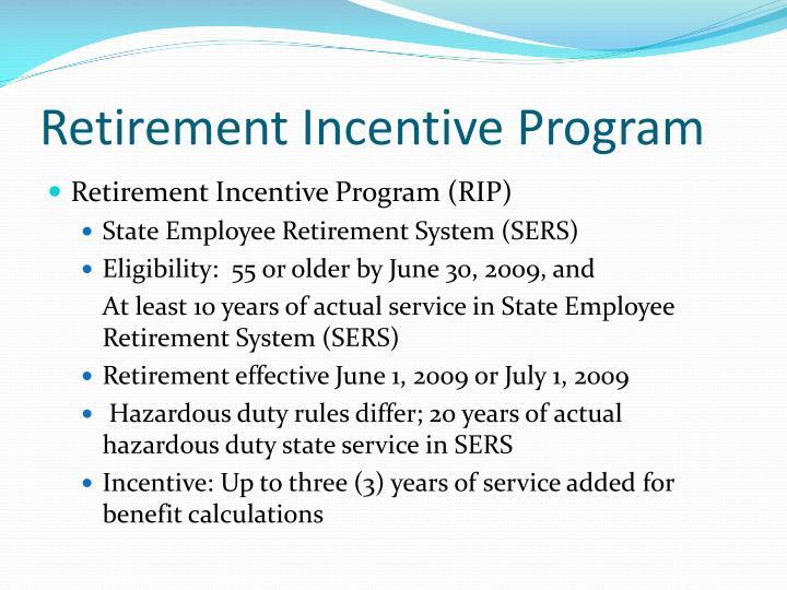 Retirement Incentive Program