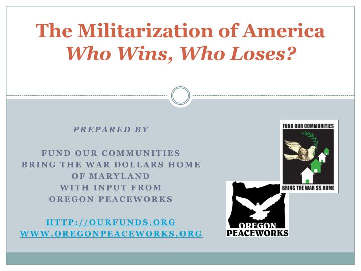 the militarization of america who wins who loses n.
