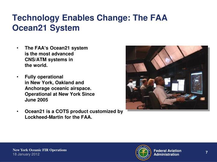 Technology Enables Change: The FAA Ocean21