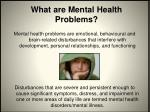 what are mental health problems