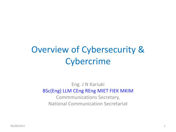 an overview of the cybercrime law The first full-scale overview of cybercrime, law, and policy the exponential increase in cybercrimes in the past decade has raised new issues and challenges for law and law.