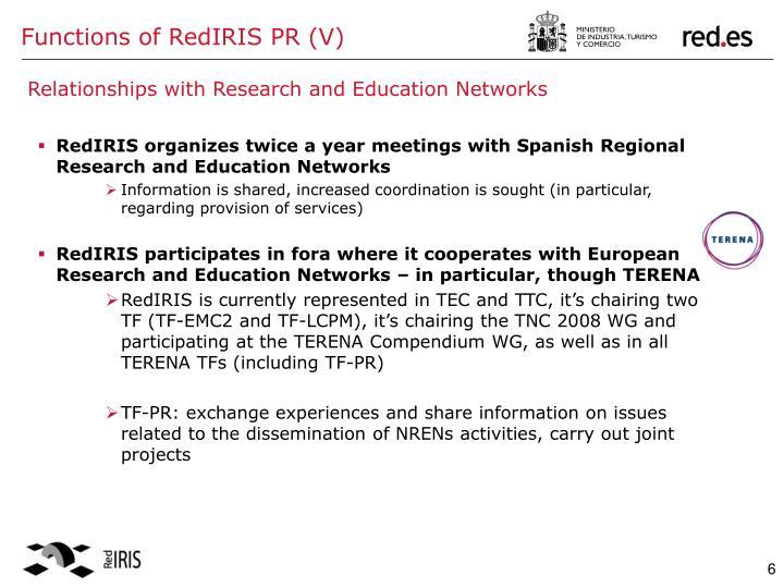Functions of RedIRIS PR (V)