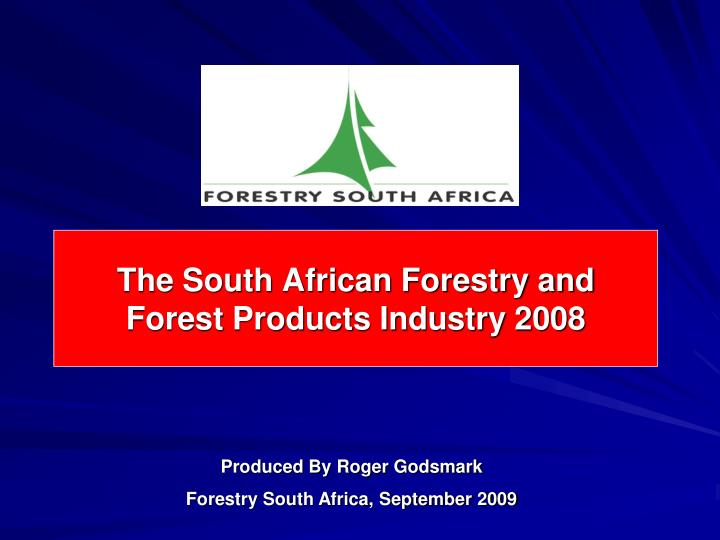 the south african forestry and forest products industry 2008 n.