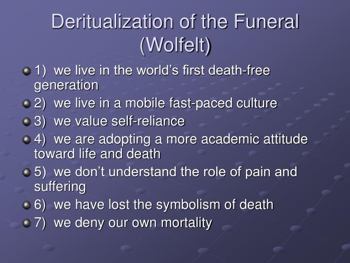 Deritualization of the Funeral