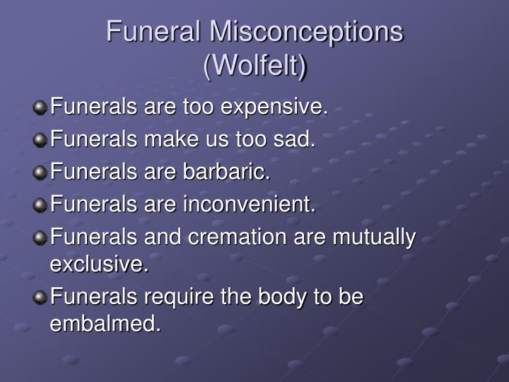 Funeral Misconceptions