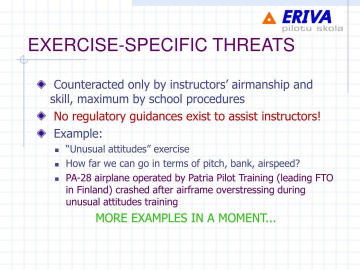 EXERCISE-SPECIFIC THREATS