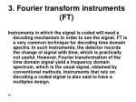3 fourier transform instruments ft